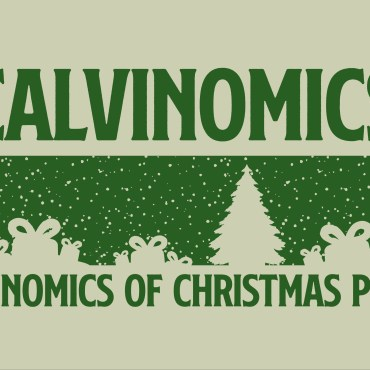 green text on green background that says calvinomics and economic of christmas PT.11 split by christmas trees