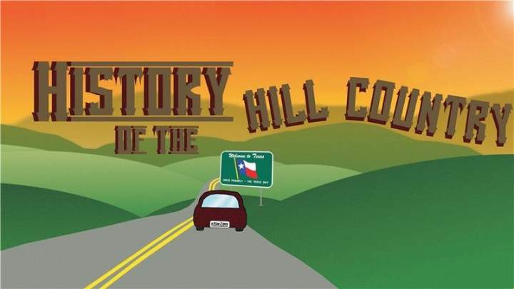A cartoon car driving down the road with green hills in the background and a sign with the Texas flag is displayed on the side of the road. The text History of the Hill Country is displayed in the middle in brown letters