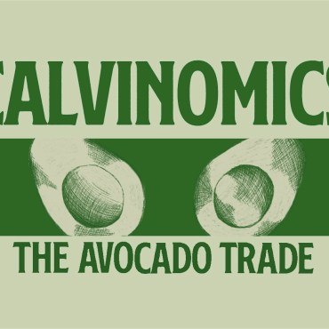 """Green background with the word """"Calvinomics The Avocado Trade"""""""