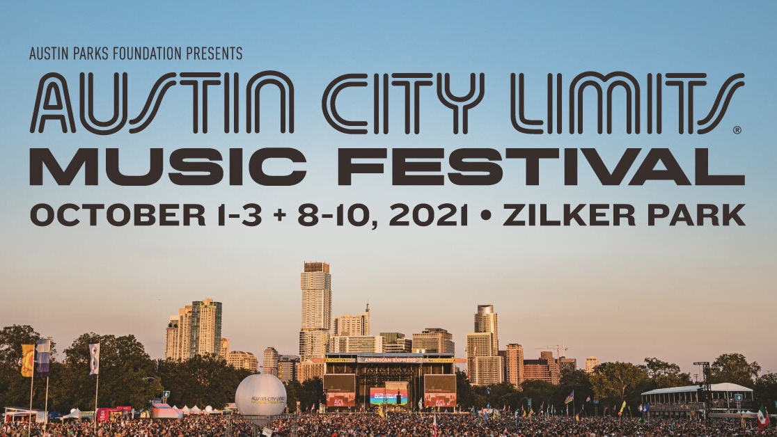 A poster for the Austin City Limits Music Festival for 2021. It lists the dates of both weekends and shows the landscape of Zilker Park.