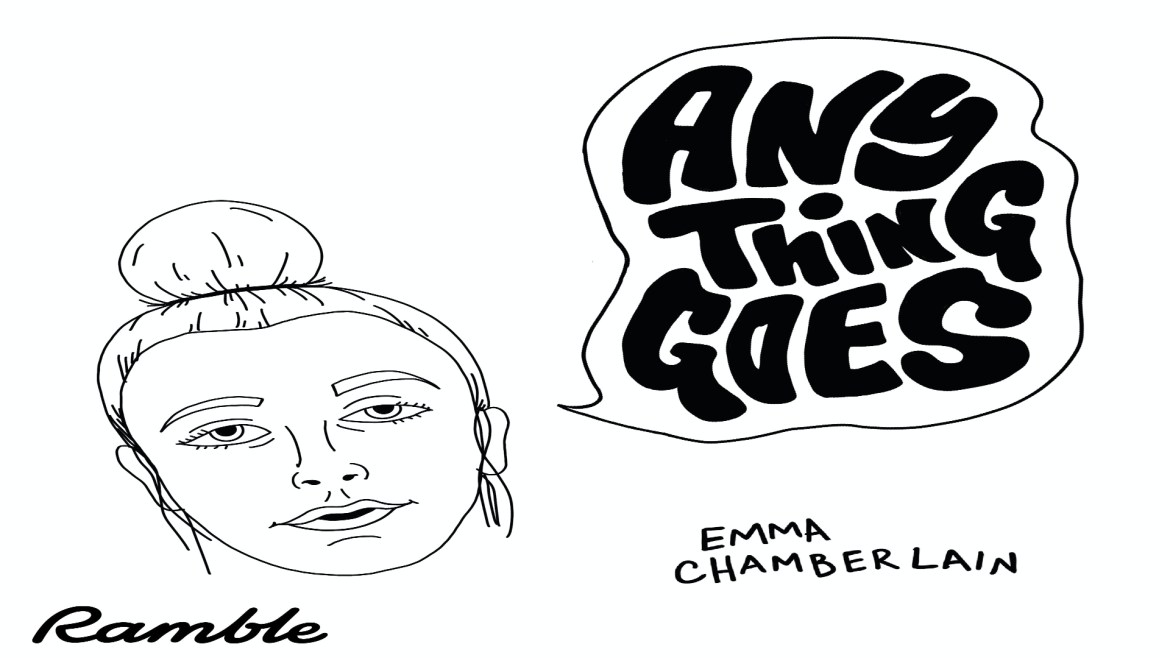 White background with doodle of Emma Chamberlain on the left, with a speech bubble saying Anything Goes.