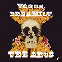 Yours, Dreamily by The Arcs