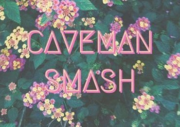 """A floral background with the words """"caveman smash"""" in pink lettering"""