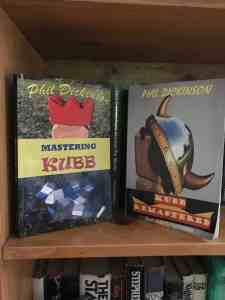 Phil Dickinson's kubb books.