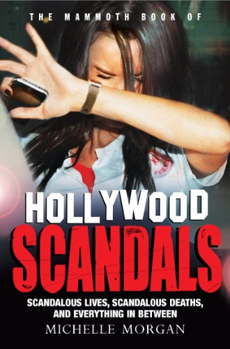 The Mammoth  of Hollywood Scandals (Mammoth  406)  Morgan, Michelle Kindle Store