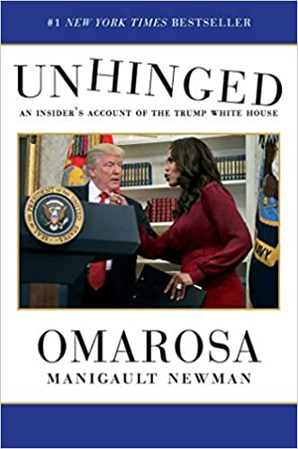 Unhinged An Insider's Account of the Trump White House (9781982109707) Manigault Newman, Omarosa