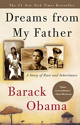 Dreams from My Father A Story of Race and Inheritance - Kindle edition by Obama, Barack. Politics & Social Sciences Kindle  @ .