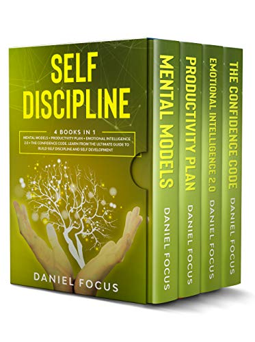 Self Discipline 4  in 1 Mental Models + Productivity Plan + Emotional Intelligence 2.0 + The Confidence Code. Learn From the Ultimate Guide to Build Self Discipline and Self Development.  Focus, Daniel Kindle Store