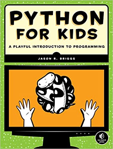 Python for Kids A Playful Introduction to Programming Briggs, Jason R. 9781593274078