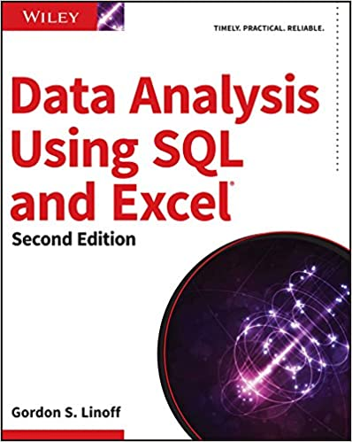 Data Analysis Using SQL and Excel  Linoff, Gordon S. Kindle Store