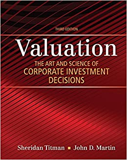 Valuation The Art and Science of Corporate Investment Decisions (3rd Edition) (The Pearson Series in Finance) 9780133479522 Economics  @