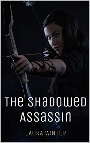 The Shadowed Assassin - Kindle edition by Winter, Laura. Literature & Fiction Kindle  @ .