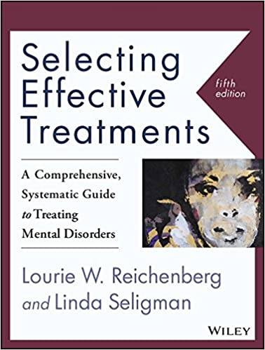 Selecting Effective Treatments A Comprehensive, Systematic Guide to Treating Mental Disorders - Kindle edition by Reichenberg, Lourie W., Seligman, Linda. Health, Fitness & Dieting Kindle  @ .