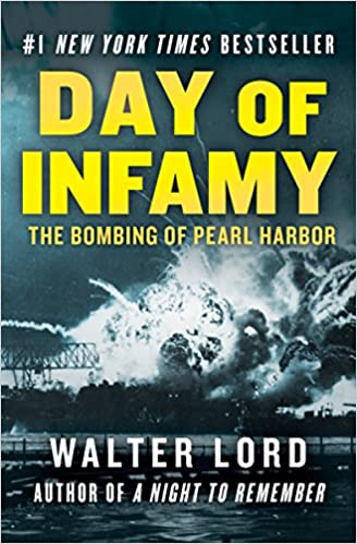 Day of Infamy The Bombing of Pearl Harbor  Lord, Walter Kindle Store