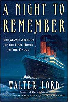 Night to Remember (Holt Paperback) LORD, WALTER 9780805077643