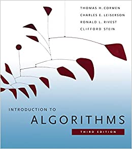 Introduction to Algorithms, 3rd Edition (The MIT Press) Cormen, Thomas H., Leiserson, Charles E., Rivest, Ronald L., Stein, Clifford 8601419521876