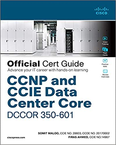 CCNP and CCIE Data Center Core DCCOR 350-601 Official Cert Guide 9780136449621 Computer Science  @