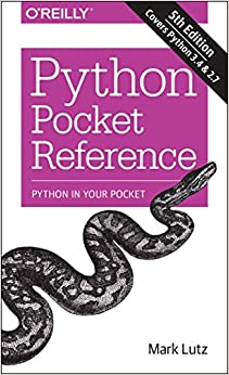 Python Pocket Reference Python In Your Pocket (Pocket Reference (O'Reilly)) Lutz, Mark 8601419713325