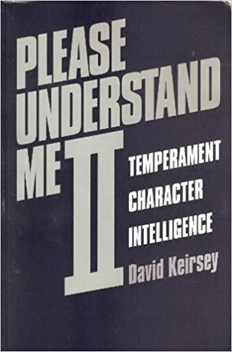 Please Understand Me II Temperament, Character, Intelligence (8601400979136) Keirsey, David