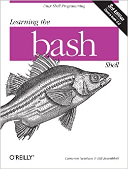 Learning the bash Shell Unix Shell Programming (In a Nutshell (O'Reilly)) Newham, Cameron 9780596009656