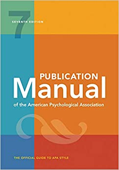 Publication Manual of the American Psychological Association 7th Edition, 2020 Copyright (9781433832161) American Psychological Association