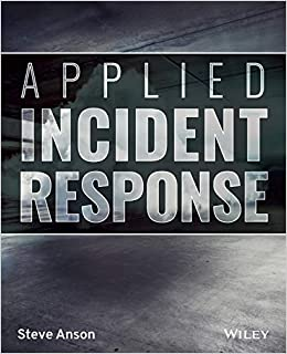 Applied Incident Response 9781119560265 Computer Science  @