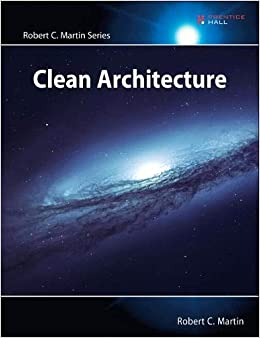 Clean Architecture A Craftsman's Guide to Software Structure and Design (Robert C. Martin Series) Martin, Robert 9780134494166