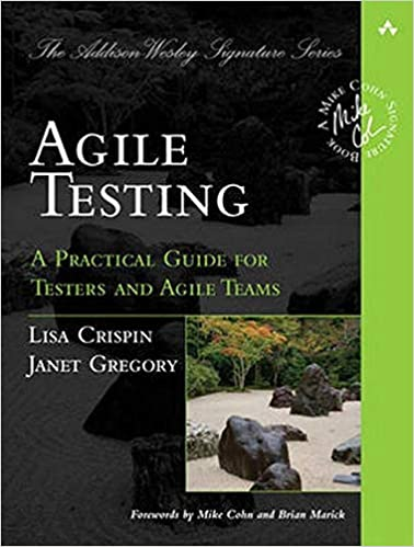 Agile Testing A Practical Guide for Testers and Agile Teams (Addison-Wesley Signature) Crispin, Lisa 9780321534460