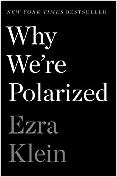 Why We're Polarized Klein, Ezra 9781476700328
