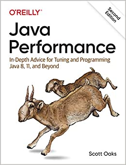 Java Performance In-Depth Advice for Tuning and Programming Java 8, 11, and Beyond Oaks, Scott 9781492056119