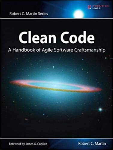 Clean Code A Hand of Agile Software Craftsmanship Robert C. Martin 9780132350884
