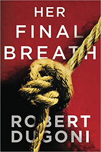 Her Final Breath (Tracy Crosswhite) (9781503945029) Dugoni, Robert