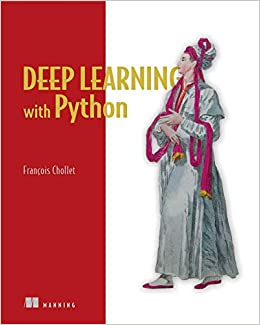 Deep Learning with Python Chollet, François 9781617294433