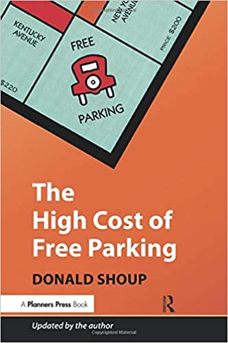 The High Cost of Free Parking, Updated Edition Shoup, Donald 8580500000448