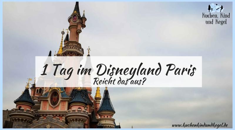 1 Tag im Disneyland Paris, Reicht ein Tag im Disneyland Paris aus? Reicht 1 Tag im Disneyland aus?