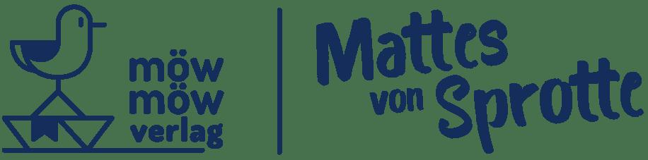 Möwmöw Verlag präsentiert Mattes von Sprotte