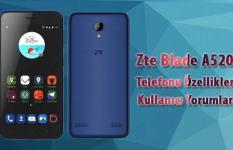 Zte Blade A520 Telefonu Özellikleri   Kullanıcı Yorumları