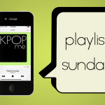 Playlist Sunday: First K-Pop Listens