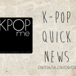 K-Pop Quick News 09/06/14-09/09/14