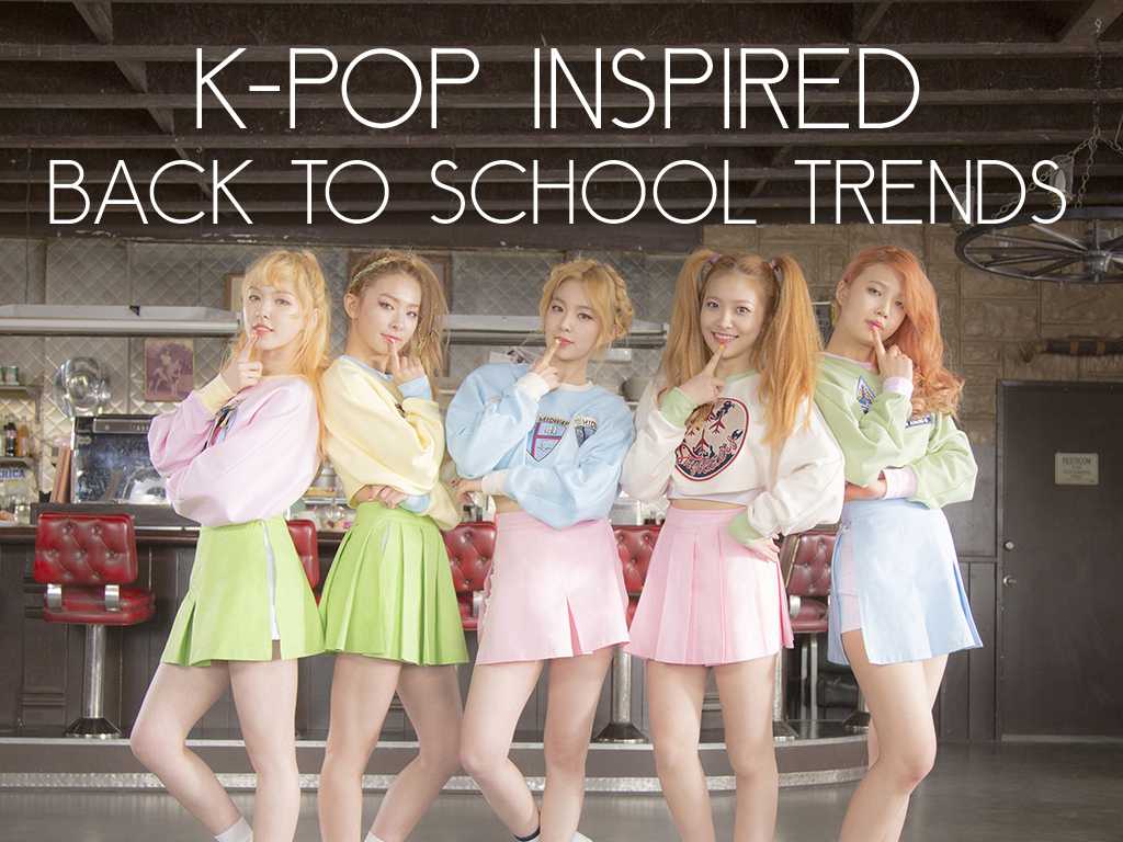 KPop Inspired Back to School Trends FEAT