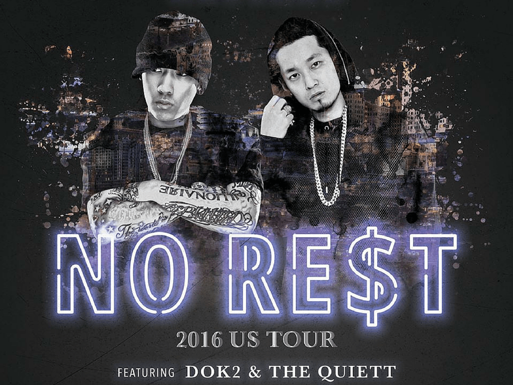 DOK2 THE QUIETT NO RES$T TOUR US KOREAN RAP