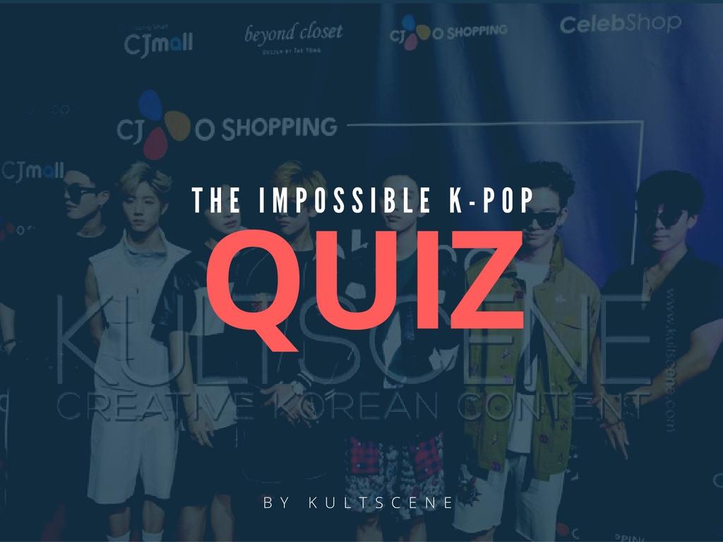 impossible K-pop quiz
