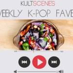 Weekly K-pop Faves: Feb. 20-26