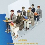 Astro 'Dream Pt. 02' Album Review