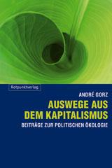 André Gorz: Auswege aus dem Kapitalismus
