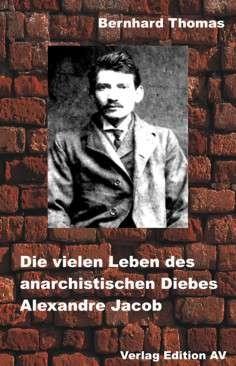 Biographie eines anarchistischen Robin Hood
