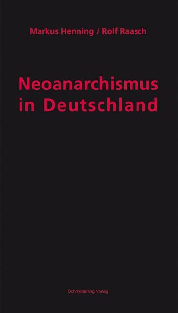 Bestandsaufnahme zum Neoanarchismus