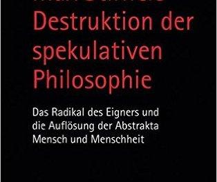 Philosophische Opposition gegen Hegel und seine Schüler