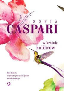 Sofia Caspari - W krainie kolibrów - okładka-1