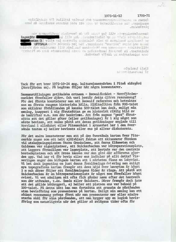 Klicka på bilden så förstoras denså att Kjell Lundholms brev går att läsa.  ©Norrbottens museum